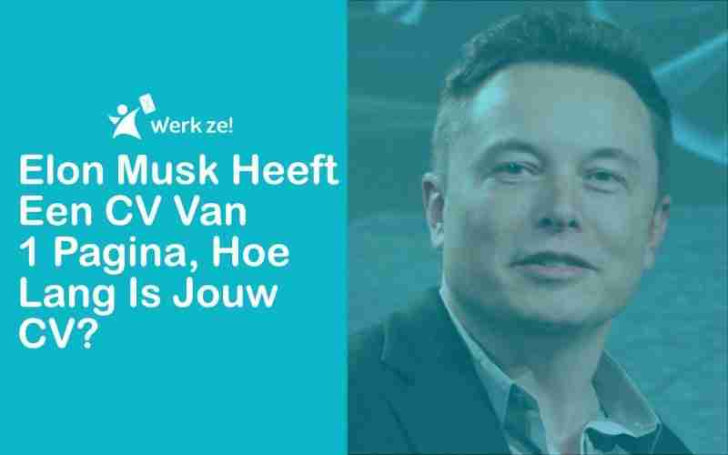 elon musk has a one page resume how long is your resume werk ze